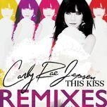 this kiss (remixes ep) - carly rae jepsen