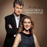the best of celine dion & david foster - celine dion