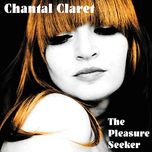 the pleasure seeker (ep) - chantal claret