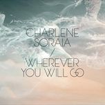 wherever you will go (single) - charlene soraia
