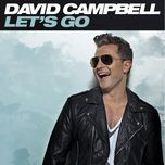 let's go - david campbell