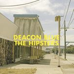 the hipsters - deacon blue