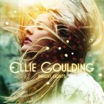 bright lights (deluxe edition) - ellie goulding