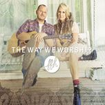 the way we worship - ffh
