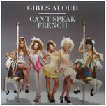 can't speak french (ep) - girls aloud