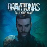 call your name (ep) - gravitonas