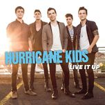 live it up (ep) - hurricane kids