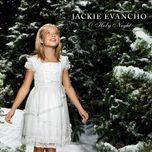 o holy night (ep) - jackie evancho