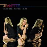 undress to the beat (cd1) - jeanette