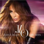 dance again ... the hits (deluxe edition 2012) - jennifer lopez