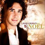 noel - josh groban