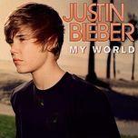 my world 1.0 - justin bieber
