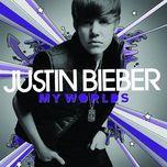 my worlds (limited edition) - justin bieber