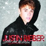 under the mistletoe (deluxe edition 2011) - justin bieber