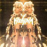 die young (ep) - kesha