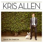 thank you camellia (fan edition) - kris allen