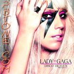 disco heaven (the fame b=2.0) - lady gaga