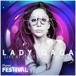 itunes festival: london 2013 - lady gaga
