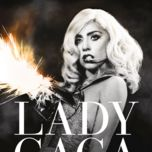 lady gaga presents the monster ball tour: at madison square garden (2011) - lady gaga