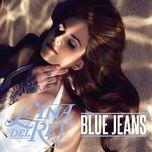 blue jeans (remixes ep) - lana del rey