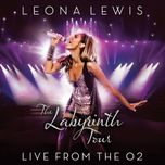 the labyrinth tour: live at the o2 - leona lewis
