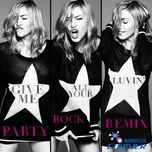 give me all your luvin' (digital remixes) - madonna