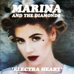 electra heart (deluxe version) - marina and the diamonds