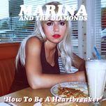 how to be a heartbreaker (ep) - marina, the diamonds