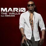 the walls (single) - mario, fabolous