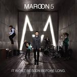it wont be soon before long (deluxe edition) - maroon 5