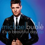 it's a beautiful day (ep) - michael buble
