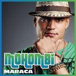 maraca (single) - mohombi