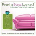 relaxing bossa lounge (vol. 2) - monique kessous