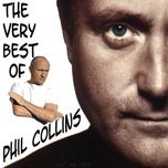 the very best of phil collins - phil collins