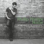 home (ep) - phillip phillips