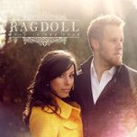 love is the road - ragdoll