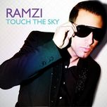 touch the sky - ramzi