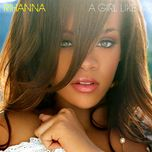 a girl like me (international version) - rihanna