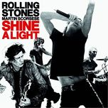 rolling stones -shine a light - the rolling stones