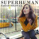 superhuman (ep 2012 - sarah solovay