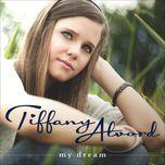 my dream - tiffany alvord