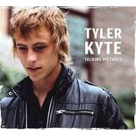 talking pictures - tyler kyte