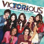victorious cast - victorious 2. 0 (more music from the hit tv show) - victorious cast
