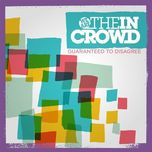 guaranteed to disagree (ep) - we are the in crowd