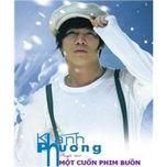 mot cuon phim buon (single) - khanh phuong