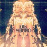 die young (single) - kesha