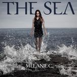 the sea - melanie c