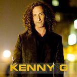 tuyen tap ca khuc hay nhat cua kenny g (2013) - kenny g