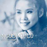 nguoi yeu cu (gui cho anh 2) - khoi my