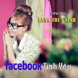 facebook tinh yeu (single) - lyna thuy linh